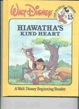 Walt Disney's Hiawatha's Kind Heart
