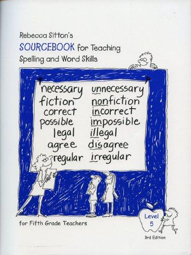 Sourcebook for Teachers, Sitton Spelling and Word Skills (Level 5,  3rd Edition)
