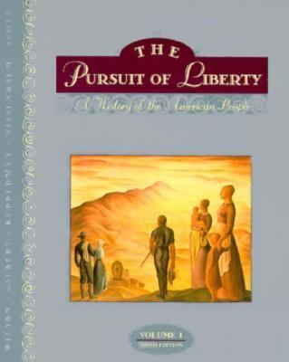 Pursuit of Liberty to 1870, Vol. 1