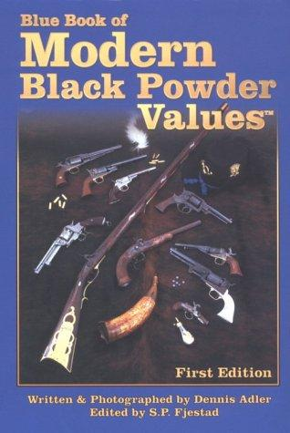 The Blue Book of Modern Black Powder Values