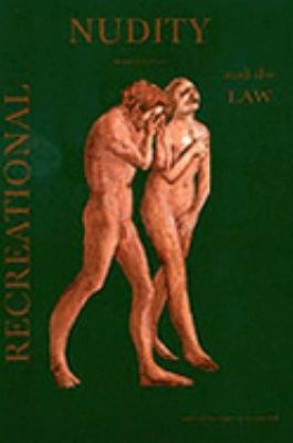 Recreational Nudity and the Law: Abstracts of Cases