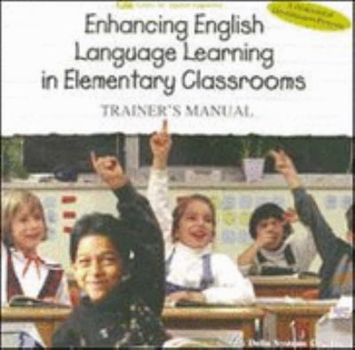 Enhancing English Language Learning in Elementary Classrooms Study Guide - A. Grognet - Paperback