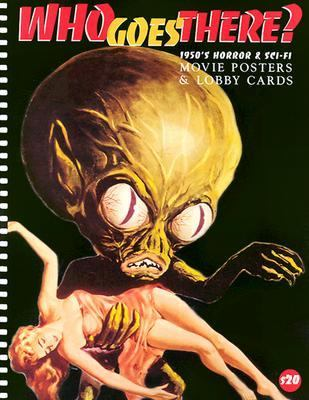 Who Goes There? 1950'S Horror & Sci-Fi Movie Posters & Lobby Cards
