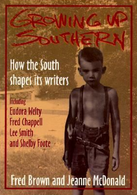 Growing up Southern: How the South Shapes Its Writers