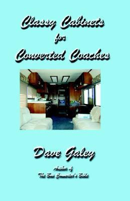Classy Cabinets for Converted Coaches : Cabinetmaking for Bus Converters
