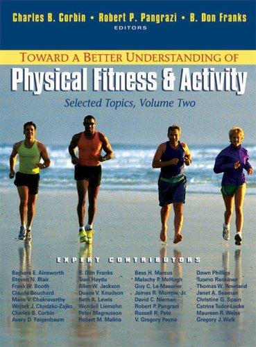 Toward a Better Understanding of Physical Fitness and Activity: Selected Topics, Vol. 2