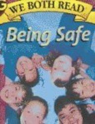 Being Safe (We Both Read, Big Book Edition)