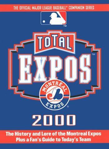 Total Expos 2000 (Total Baseball Companions)