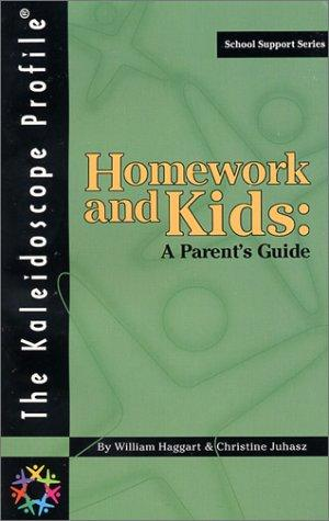 Homework and Kids: A Parent's Guide (School Support Series)