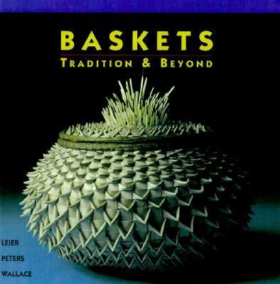Baskets: Tradition and Beyond