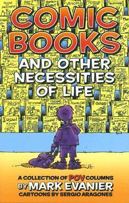 Comic Books and Other Necessities of Life