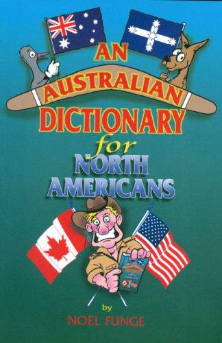 An Australian Dictionary for North Americans