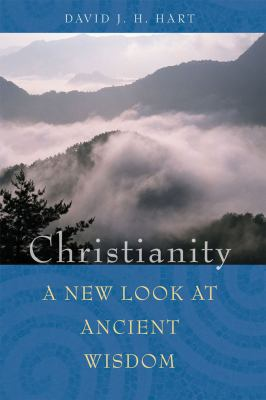 Christianity A New Look at Ancient Wisdom