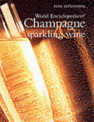 Christie S World Encyclopedia Of Champagne And Sparkling