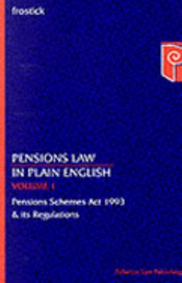 Pensions Law In Plain English Pension Schemes Act 1993 & Its Regulations