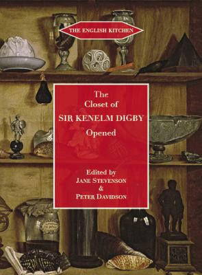 The Closet of the Eminently Learned Sir Kenelme Digbie, Kt., Opened (1669) (English Kitchen)