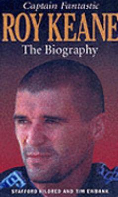 Roy Keane : Captain Fantastic