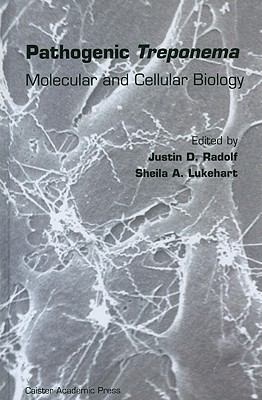 Pathogenic Treponema Molecular And Cellular Biology