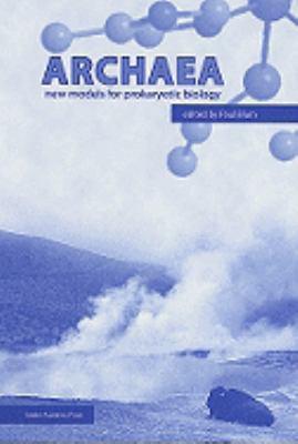 Archaea: New Models for Prokaryotic Biology