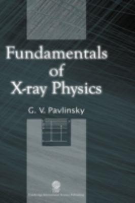Fundamentals of X-Ray Physics