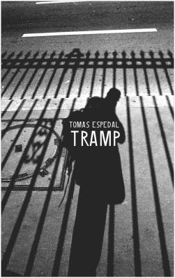 Tramp : Or the Art of Living a Wild and Poetic Life
