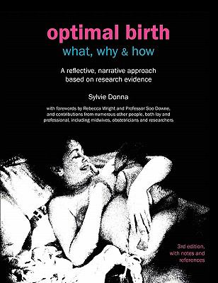Optimal Birth: What, Why & How (3rd Edit