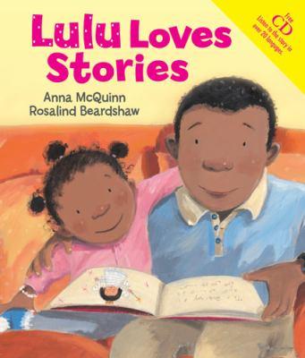 Lulu Loves Stories. Anna McQuinn