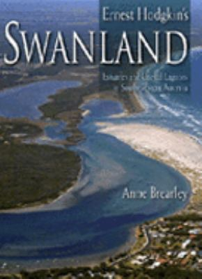 Ernest Hodgkin's Swanland Estuaries And Coastal Lagoons of South-western Australia