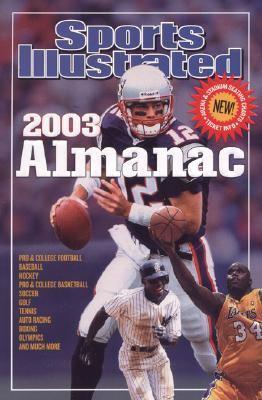 Sports Illustrated 2003 Almanac - Editors of Sports Illustrated - Paperback