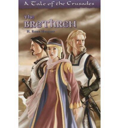 Brethren A Tale Of The Crusades *OP (Haggard)
