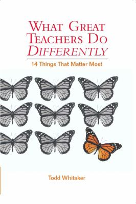 What Great Teachers Do Differently Fourteen Things That Matter Most