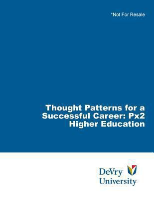 Thought Patterns for a Successful Career : PX2 Higher Education