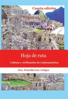 Hoja De Ruta, Cultura Y Civilizacion De Latinoamerica