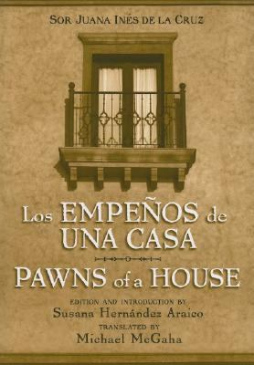 Pawns of a House/ Los Empenos De Una Casa