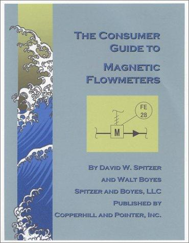 The Consumer Guide to Magnetic Flowmeters