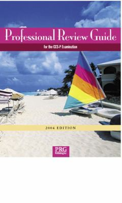 Professional Review Guide for the Ccs-P Examination 2004
