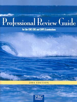 Professional Review Guide for the Chp, Chs and Chsp Examinations 2004