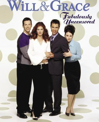 Will & Grace Fabulously Uncensored