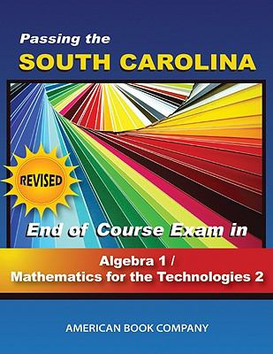 Passing the South Carolina End of Course Exam in Algebra I/Math for the Technologies II