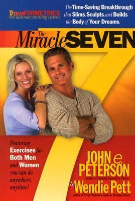 Miracle Seven 7 Amazing Exercises That Slim, Sculpt, And Build The Body In 20 Minutes A Day