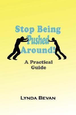 Stop Being Pushed Around
