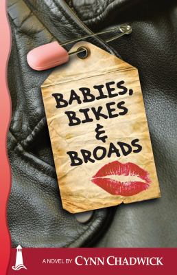 Babies, Bikes and Broads: The third book in the Cat Rising series