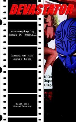 Devastator The Screenplay