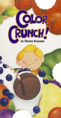Color Crunch! (Bite Books (Just for Kids Press))