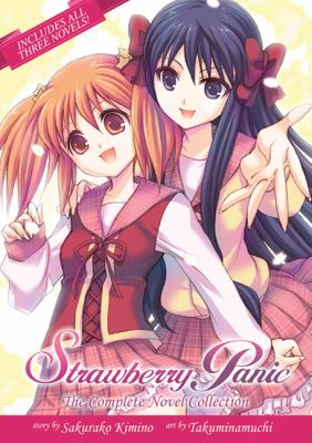 Strawberry Panic : The Complete Novel Collection