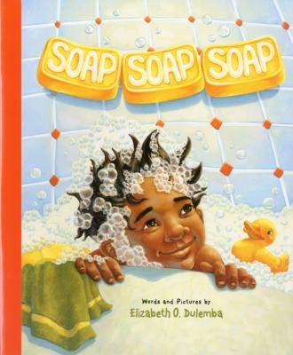 Soap, Soap, Soap