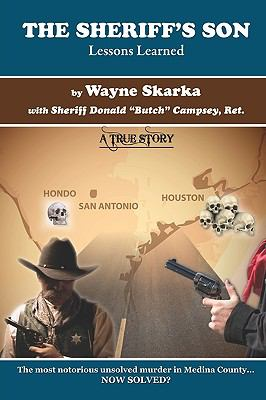 Sheriff's Son : Lessons Learned