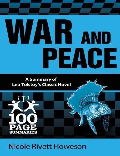 War and Peace: 100 Page Summaries