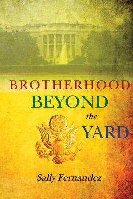 Brotherhood Beyond the Yard