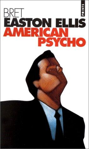 American Psycho (Fiction, Poetry & Drama) (French Edition)